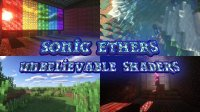Sonic Ether`s Unbelievable Shaders - Шейдеры