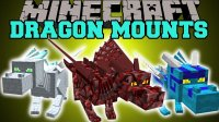Dragon Mounts - Моды