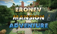 Eronev Mansion Adventure - Maps