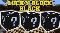 Lucky Block Black - Mods