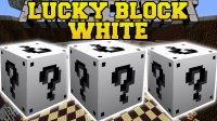 Lucky Block White - Mods