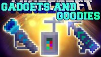 Gadgets and Goodies - Моды