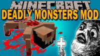 Deadly Monsters - Mods