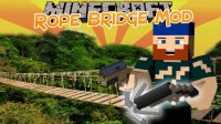 Rope Bridge - Моды
