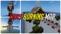 Xmas Burning Map - Моды