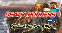 Death Runners: Volcano Island - Maps