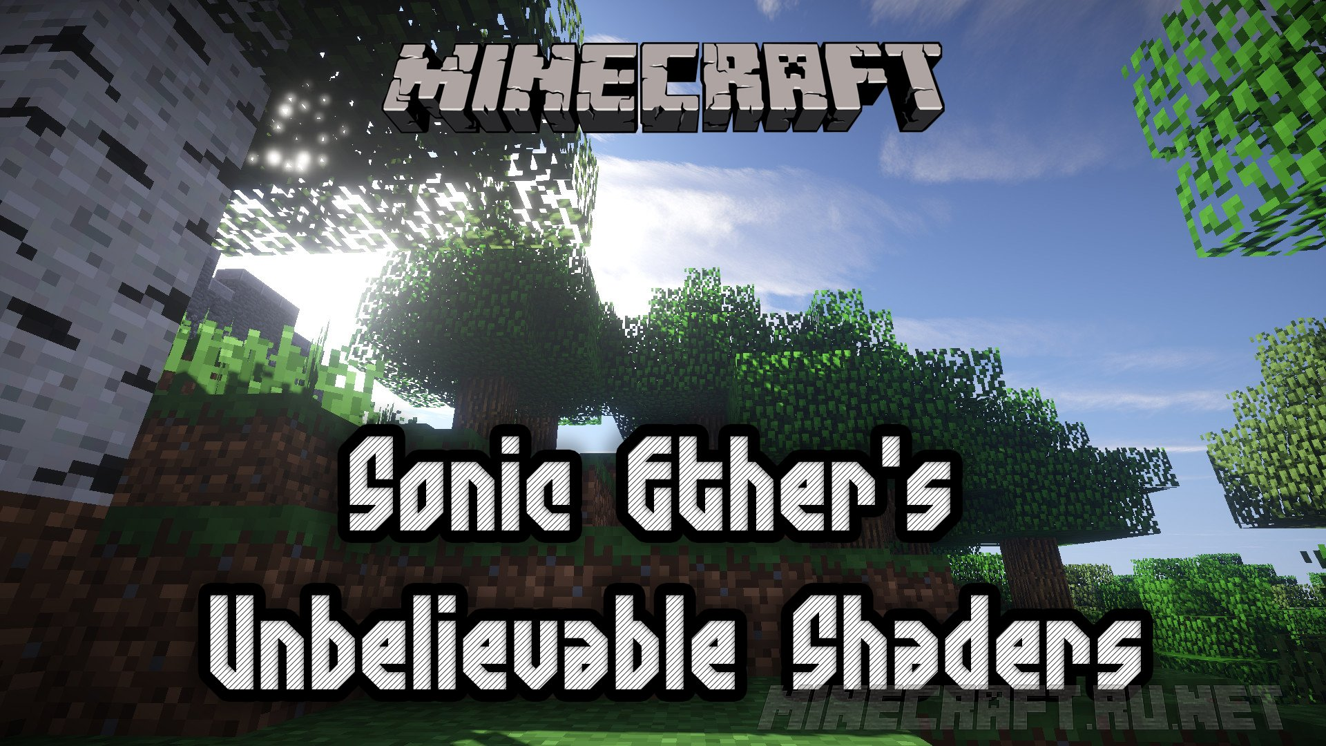 Майнкрафт Sonic Ether`s Unbelievable Shaders