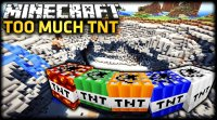 Too Much TNT - Mods