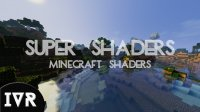Super Shaders - Shader Packs