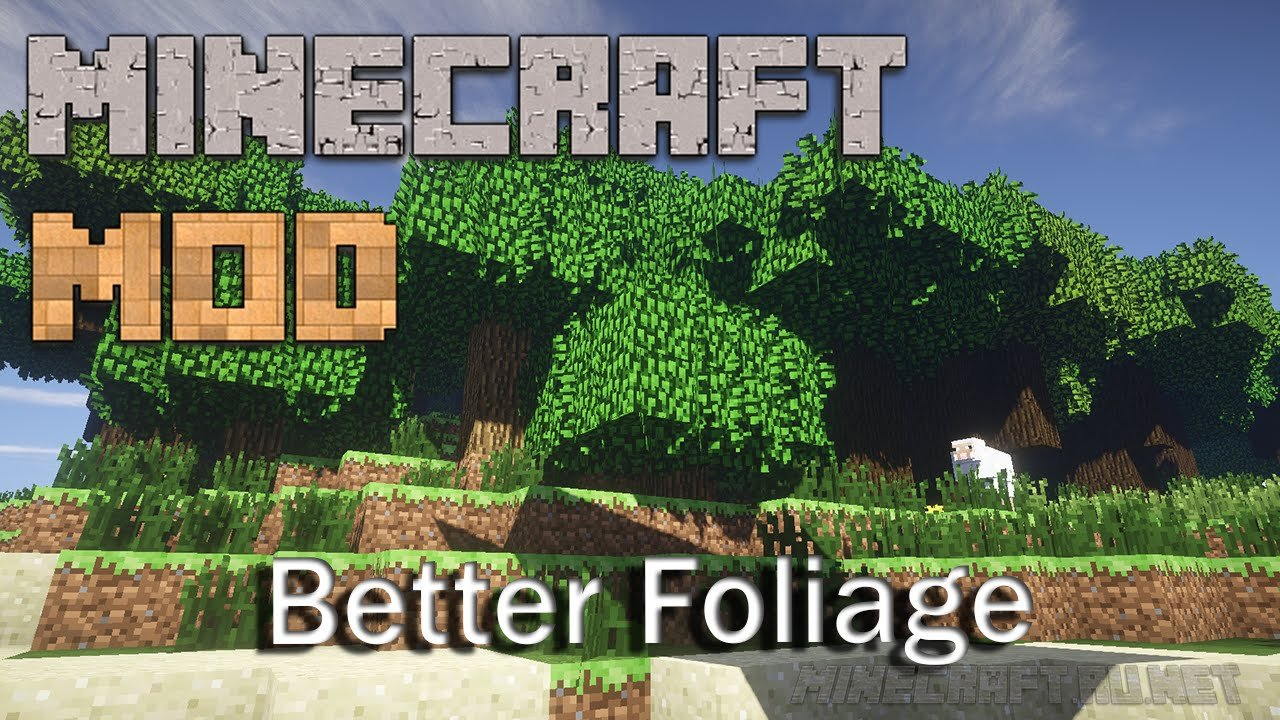 Minecraft Better Foliage