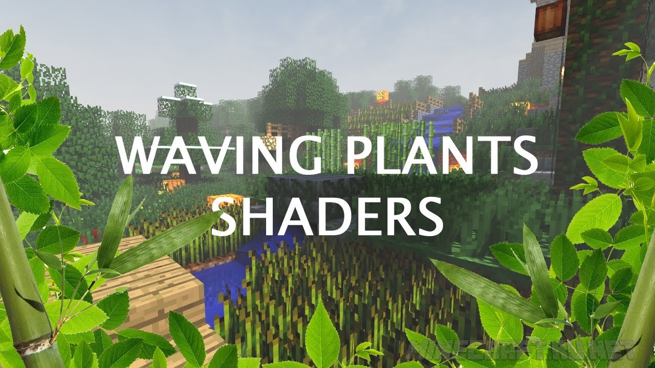 Майнкрафт Waving Plants Shaders
