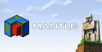 Mantle - Mods