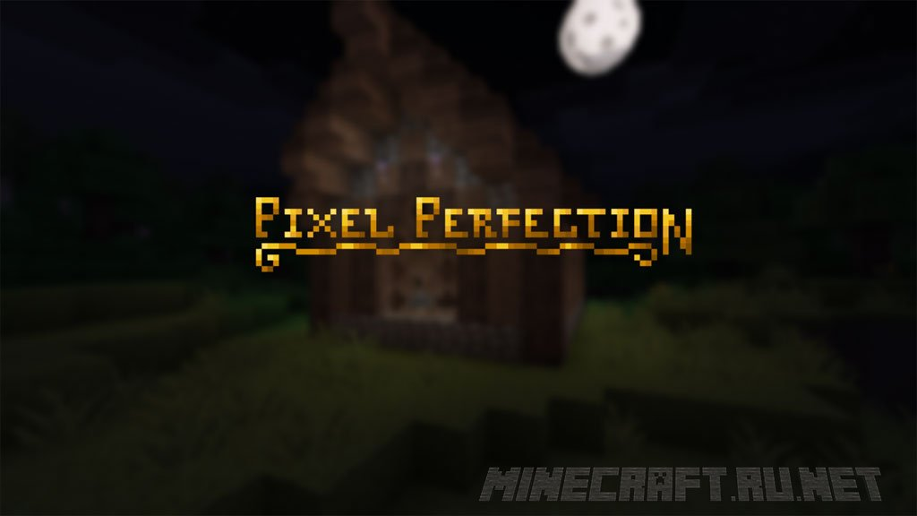 Minecraft Pixel Perfection