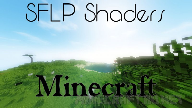 Minecraft SFLP Shaders