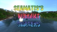 SeaMatis's Vibrant Shaders - Shader Packs