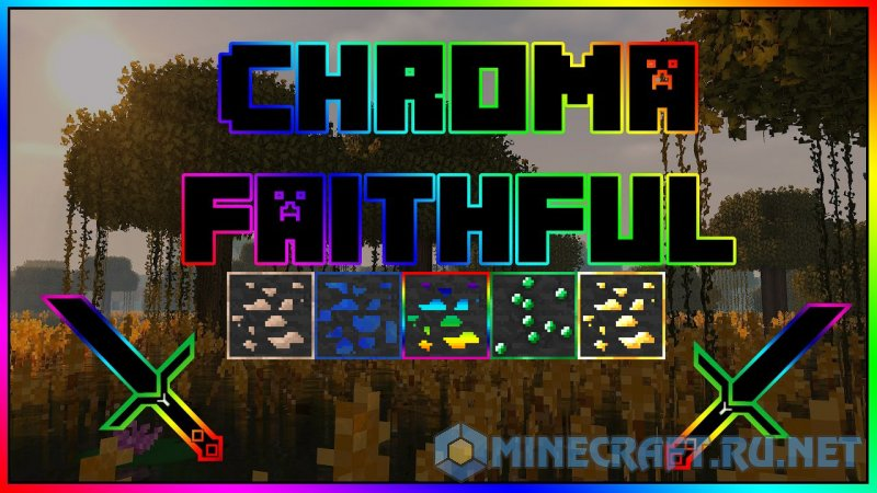 Minecraft Chroma Faithful