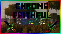 Chroma Faithful - Resource Packs