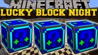 Lucky Block Night - Моды