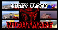 Lucky Block Nightmare - Mods