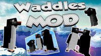 Waddles - Mods