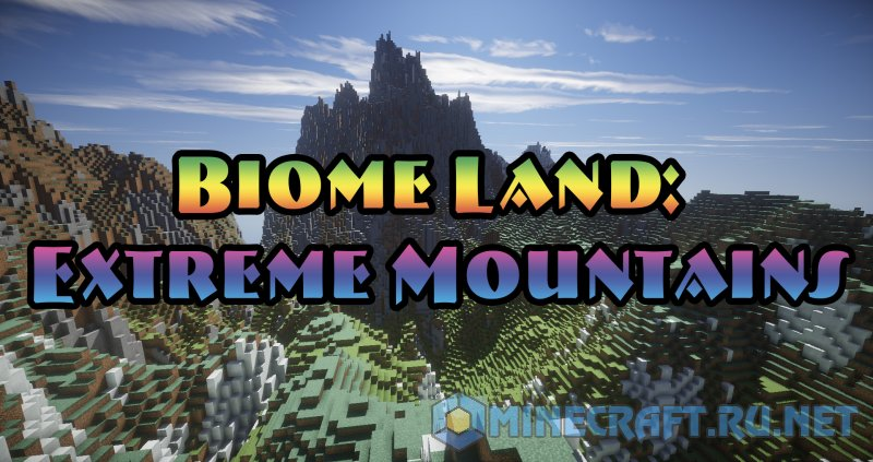 Майнкрафт Biome Land: Extreme Mountains