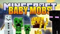 Baby Mobs - Mods