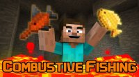 Combustive Fishing - Mods