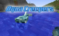 Aqua Creepers - Mods