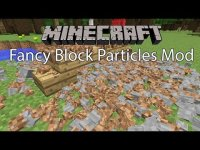 Fancy Block Particles - Mods